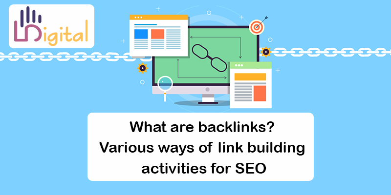 What are backlinks? Various ways of link building activities for SEO